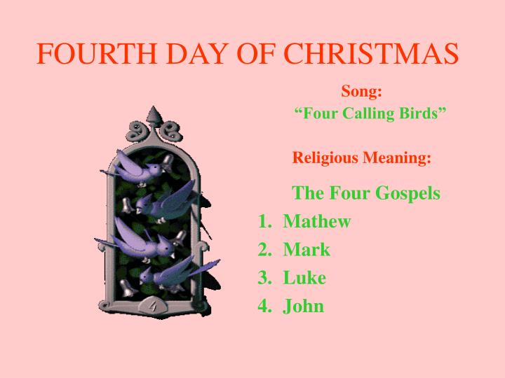 FOURTH DAY OF CHRISTMAS