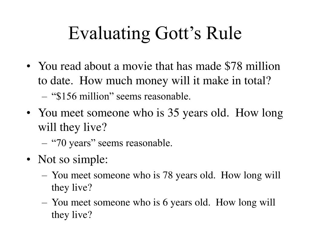 Evaluating Gott's Rule