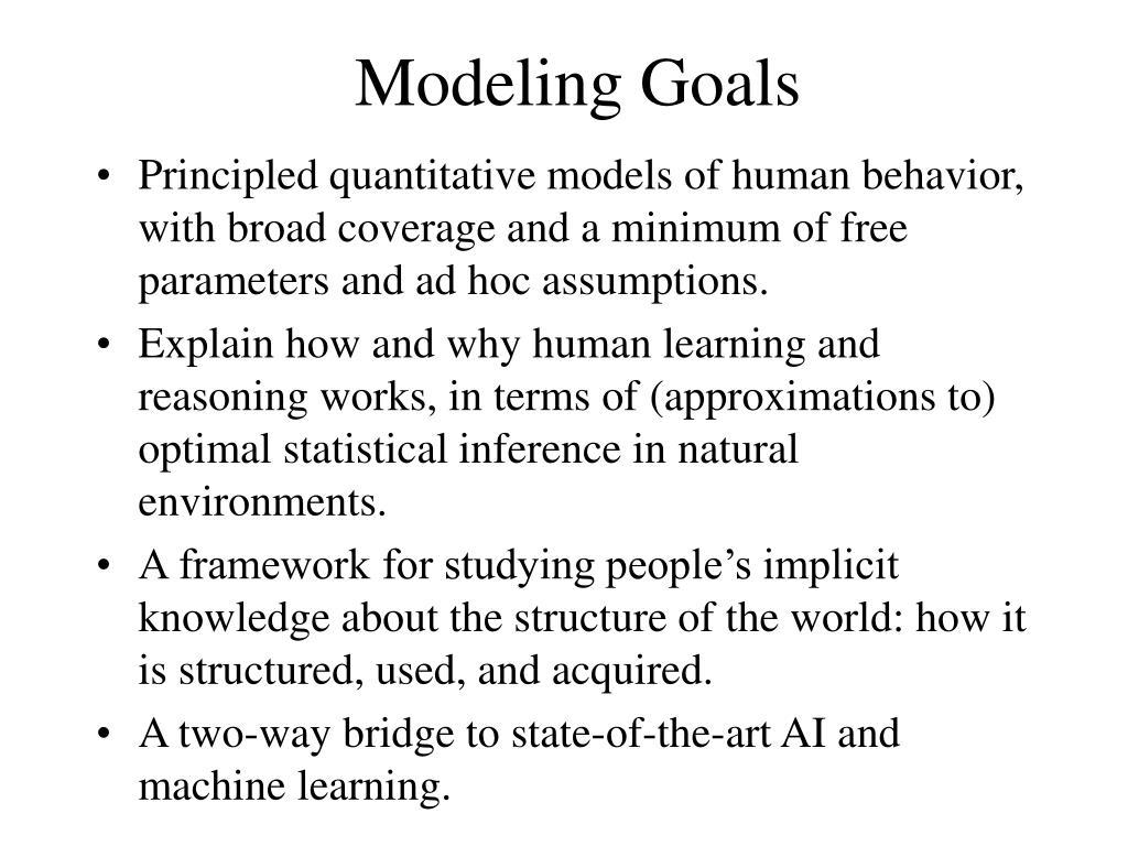 Modeling Goals