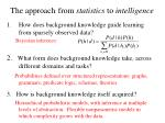 the approach from statistics to intelligence
