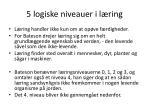 5 logiske niveauer i l ring