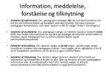 information meddelelse forst else og tilknytning