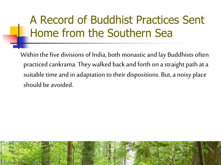 A Record of Buddhist Practices Sent Home from the Southern Sea