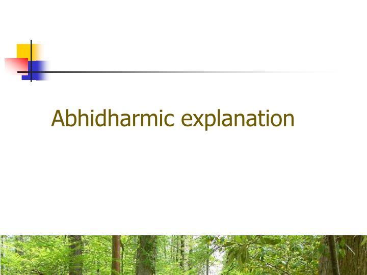 Abhidharmic explanation