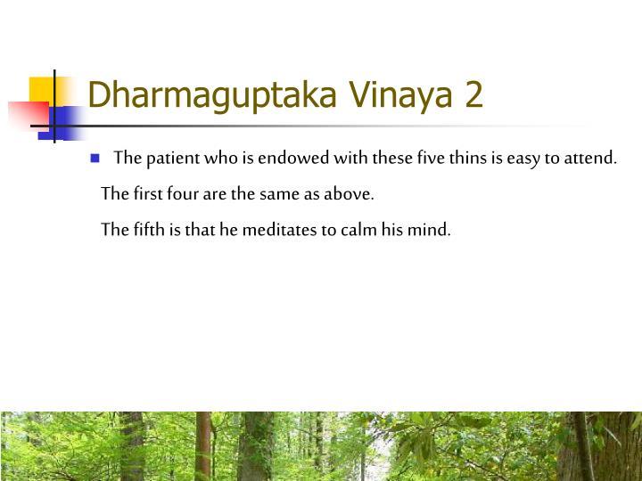 Dharmaguptaka Vinaya 2