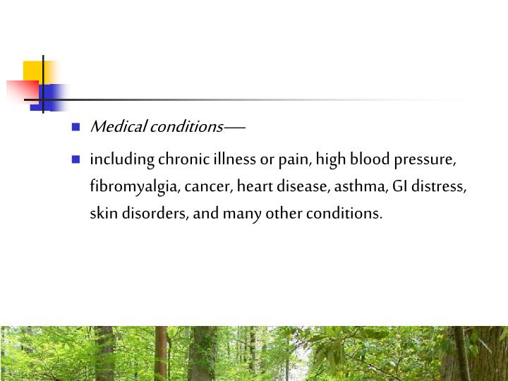 Medical conditions—