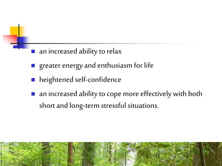 an increased ability to relax