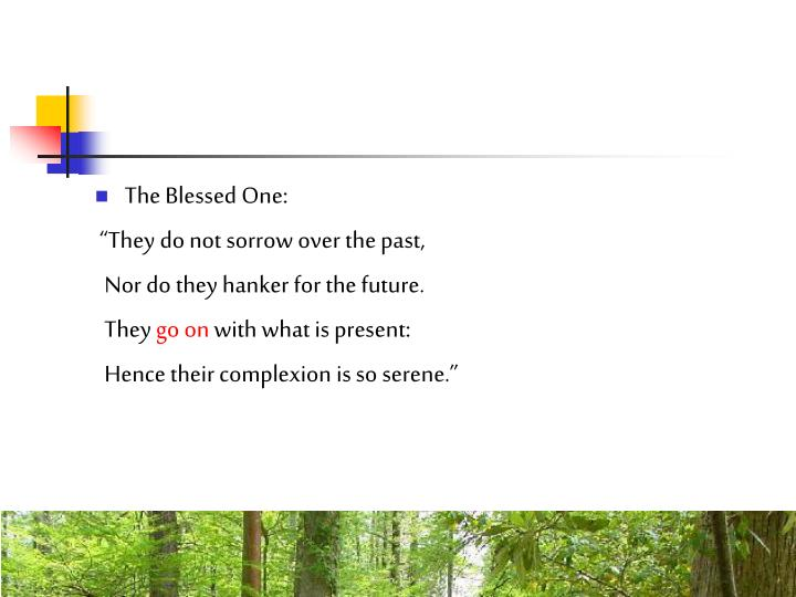 The Blessed One: