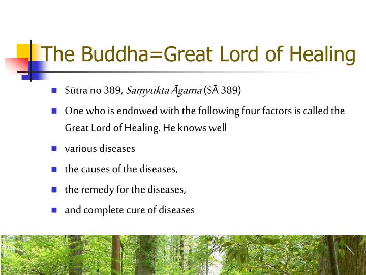 The Buddha=Great Lord of Healing