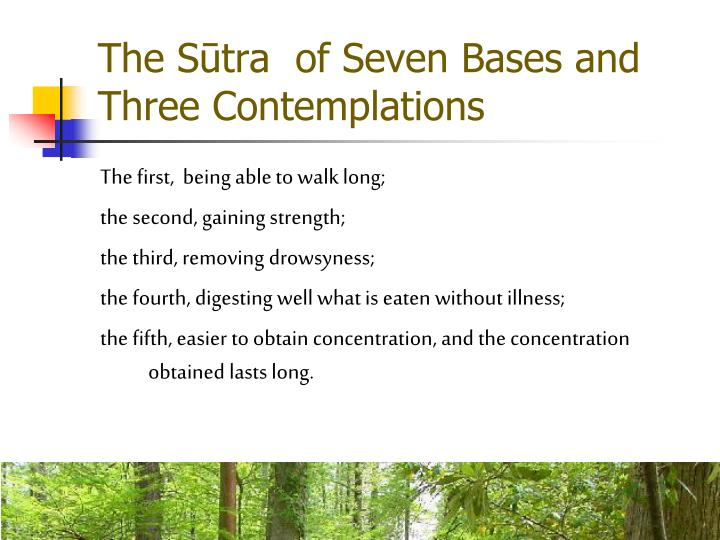 The Stra  of Seven Bases and Three Contemplations