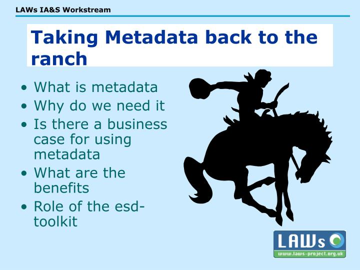 Taking Metadata back to the ranch