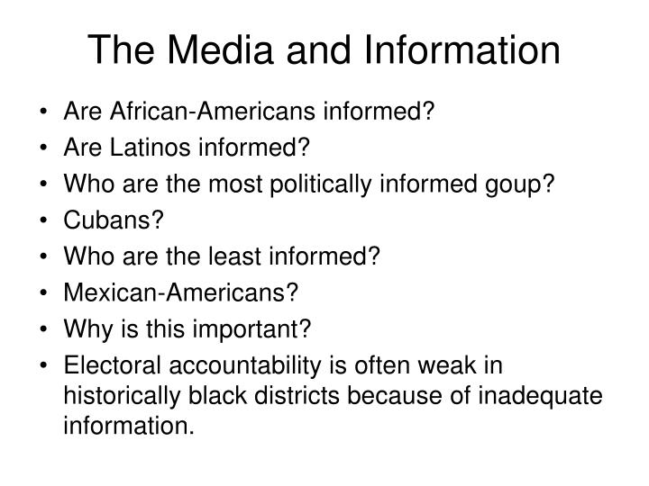 The Media and Information