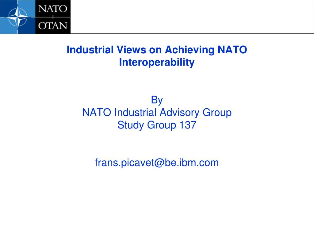 Industrial Views on Achieving NATO