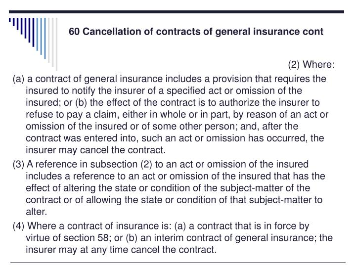 60 Cancellation of contracts of general insurance cont