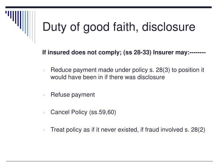 Duty of good faith, disclosure