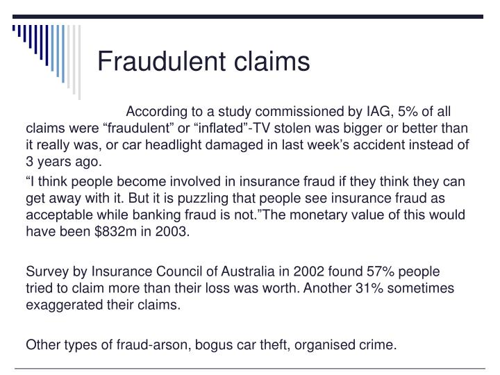 Fraudulent claims