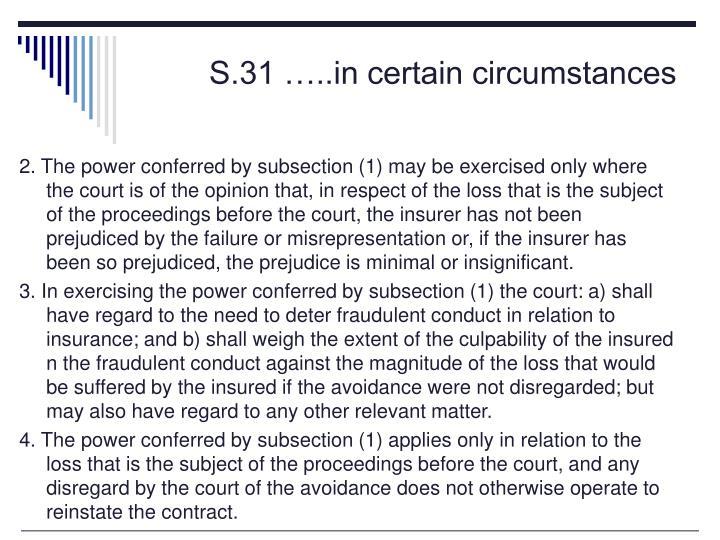 S.31 …..in certain circumstances