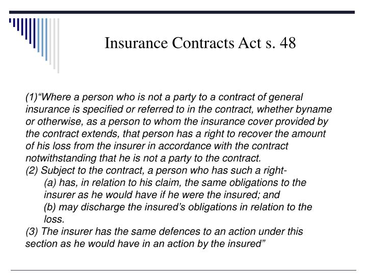 Insurance Contracts Act s. 48
