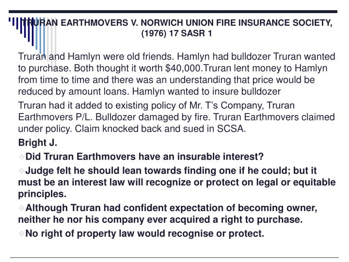 TRURAN EARTHMOVERS V. NORWICH UNION FIRE INSURANCE SOCIETY, (1976) 17 SASR 1