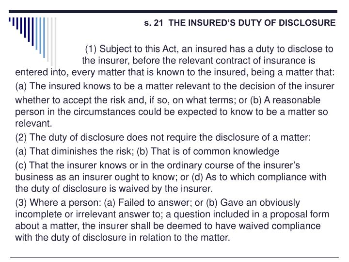 s. 21  THE INSURED'S DUTY OF DISCLOSURE
