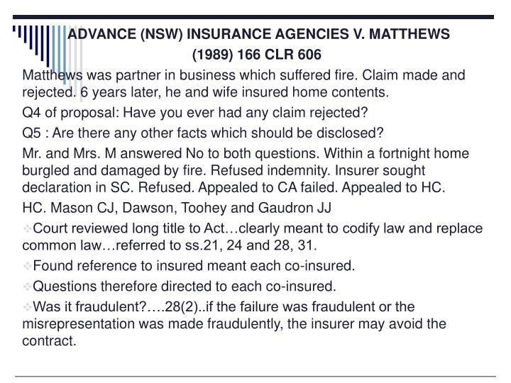 ADVANCE (NSW) INSURANCE AGENCIES V. MATTHEWS