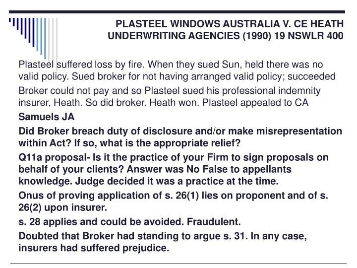 PLASTEEL WINDOWS AUSTRALIA V. CE HEATH          UNDERWRITING AGENCIES (1990) 19 NSWLR 400