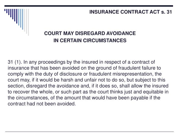 INSURANCE CONTRACT ACT s. 31