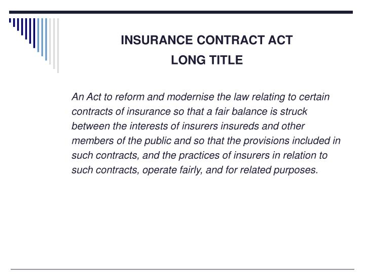 INSURANCE CONTRACT ACT