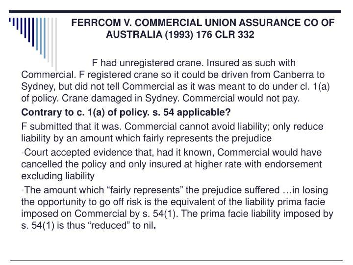 FERRCOM V. COMMERCIAL UNION ASSURANCE CO OF AUSTRALIA (1993) 176 CLR 332