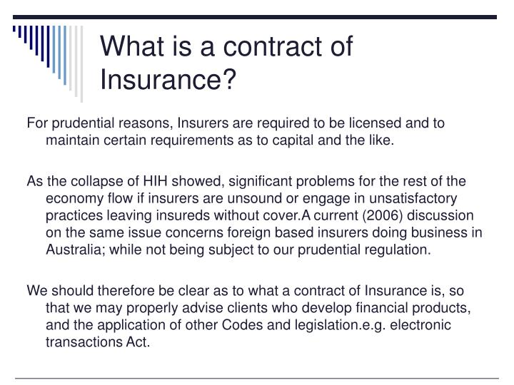 What is a contract of Insurance?