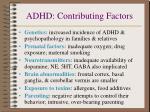 adhd contributing factors
