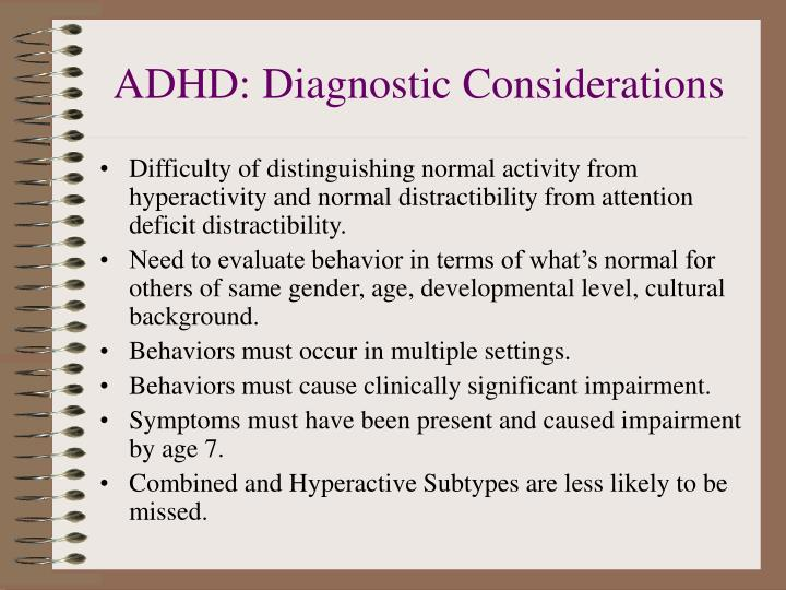 ADHD: Diagnostic Considerations
