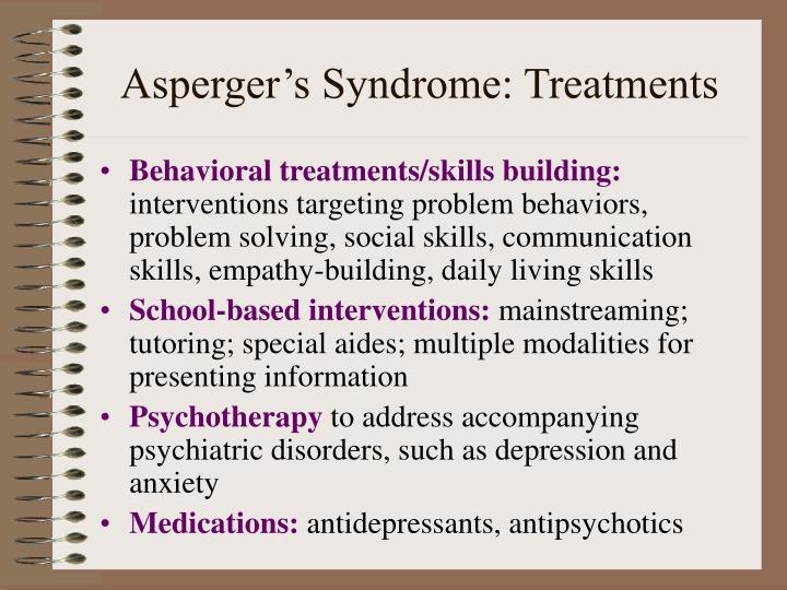 Asperger's Syndrome: Treatments