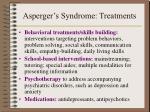 asperger s syndrome treatments