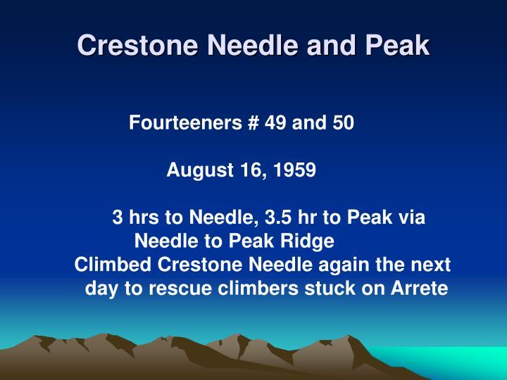 Crestone Needle and Peak