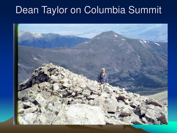 Dean Taylor on Columbia Summit
