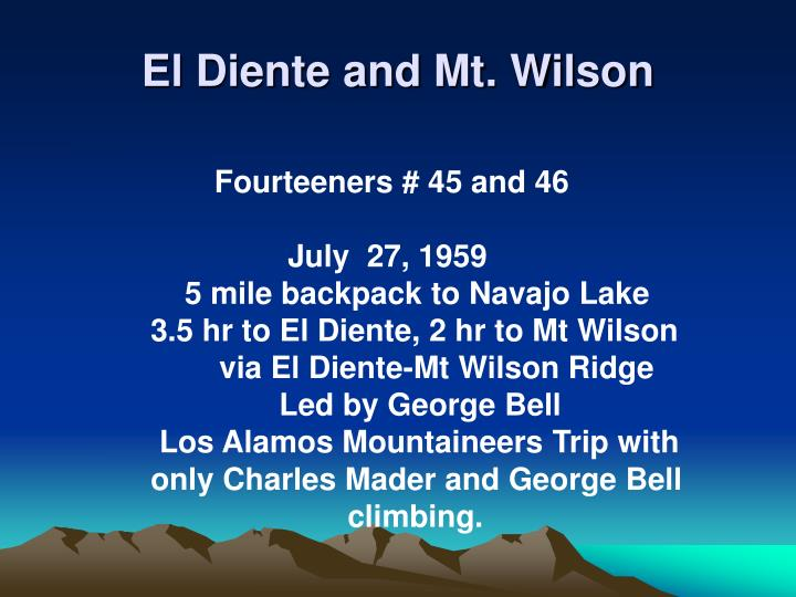 El Diente and Mt. Wilson
