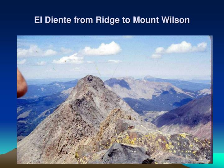 El Diente from Ridge to Mount Wilson