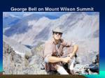 george bell on mount wilson summit