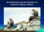 joe bubernak and don bunker on summit of mount wilson