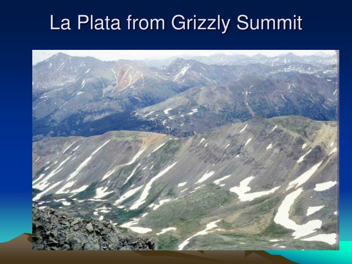 La Plata from Grizzly Summit