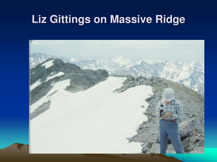Liz Gittings on Massive Ridge