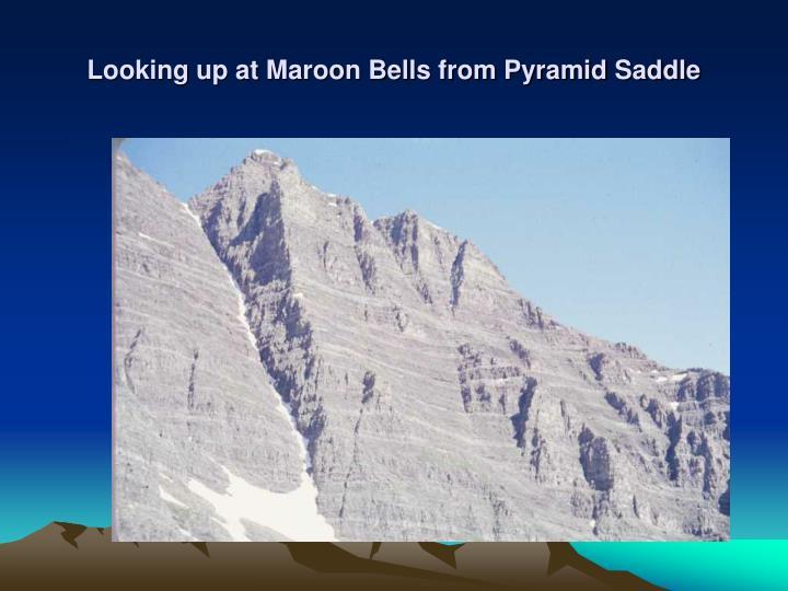 Looking up at Maroon Bells from Pyramid Saddle