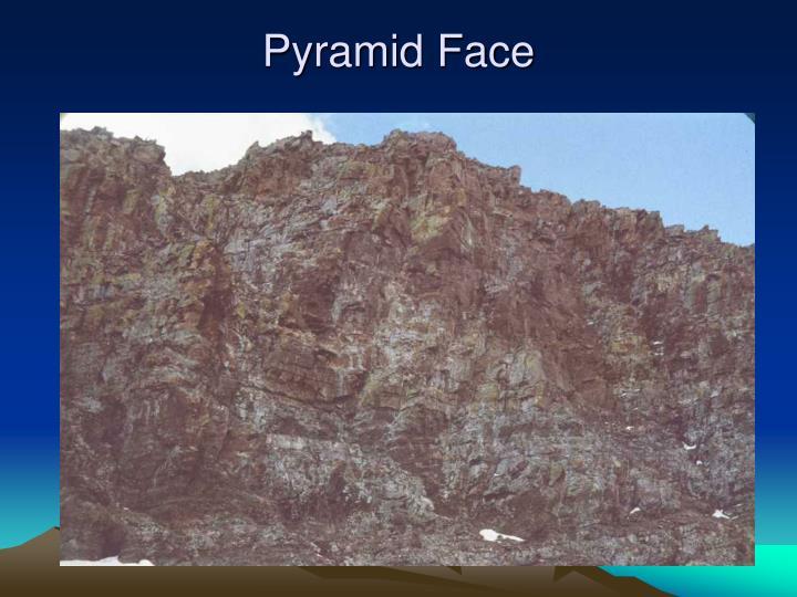 Pyramid Face