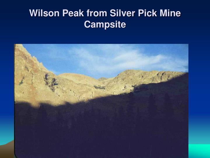 Wilson Peak from Silver Pick Mine Campsite