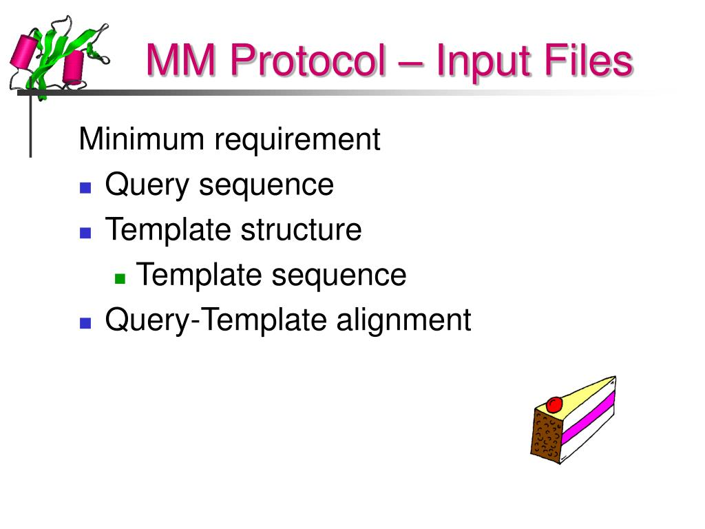 MM Protocol – Input Files