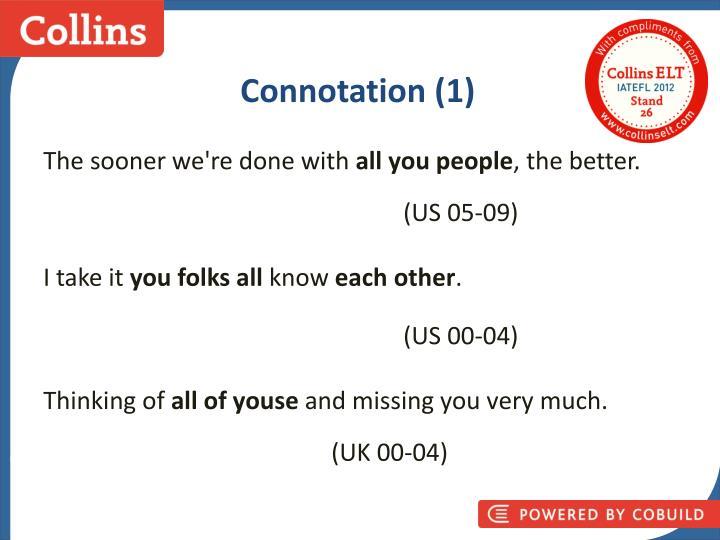 Connotation (1)