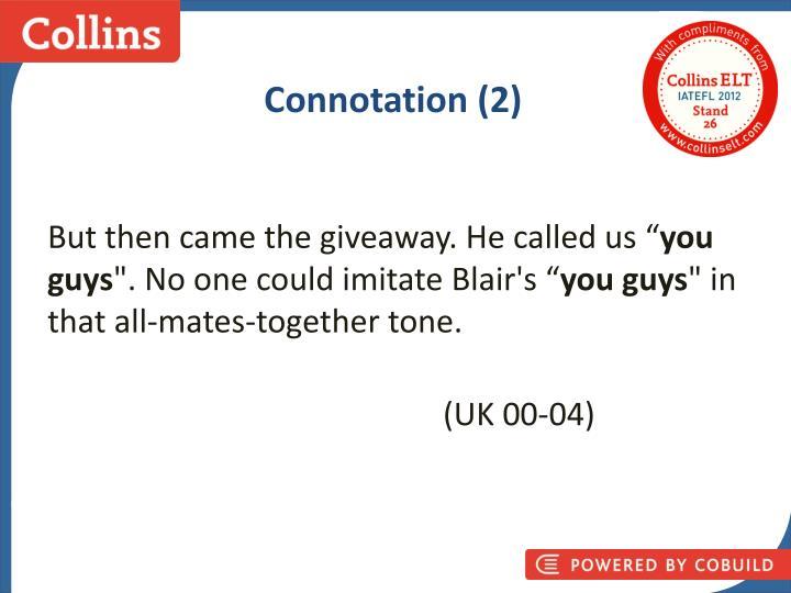 Connotation (2)