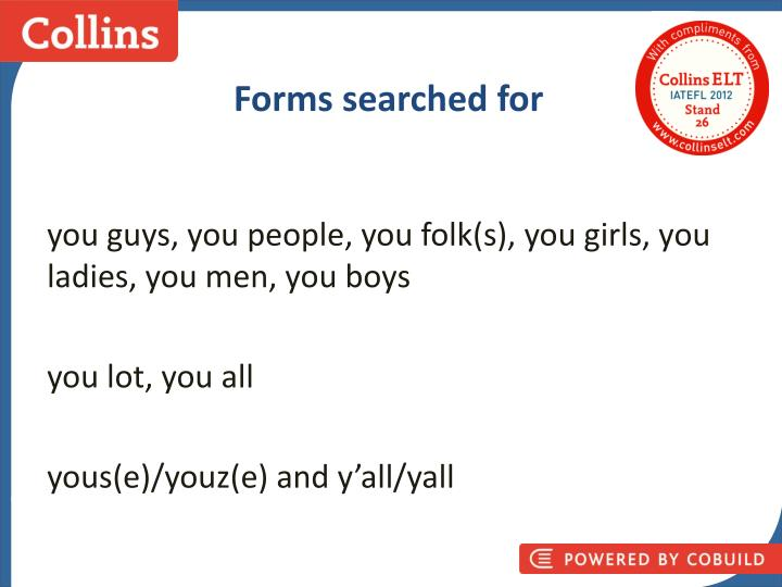 Forms searched for
