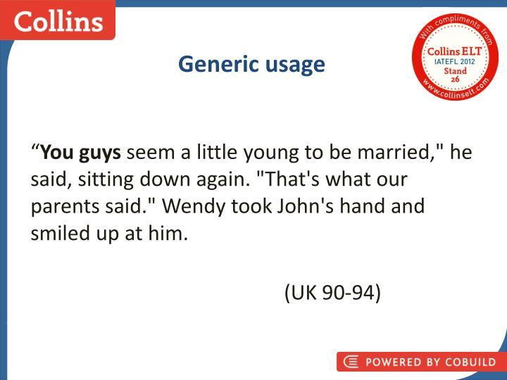 Generic usage